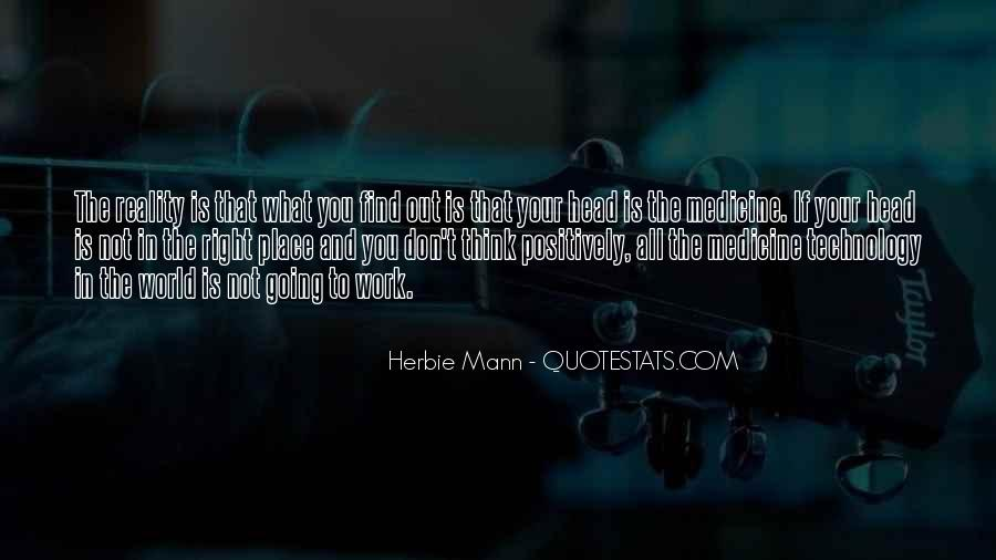 Quotes About Technology And Medicine #1574639