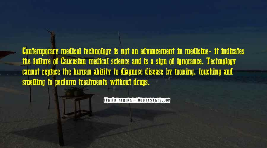 Quotes About Technology And Medicine #165372