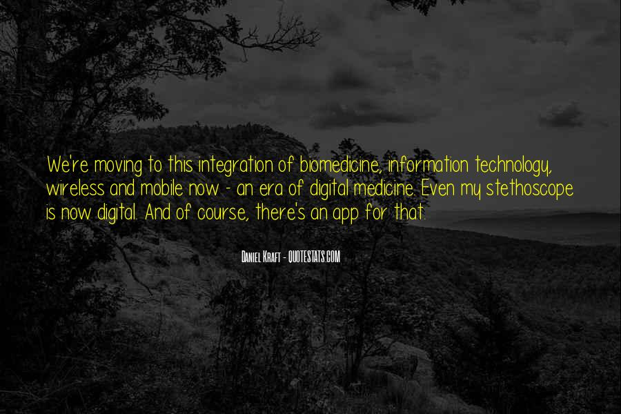 Quotes About Technology And Medicine #1685732