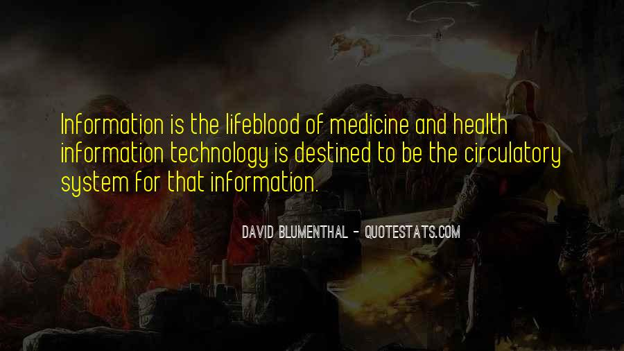Quotes About Technology And Medicine #1816564