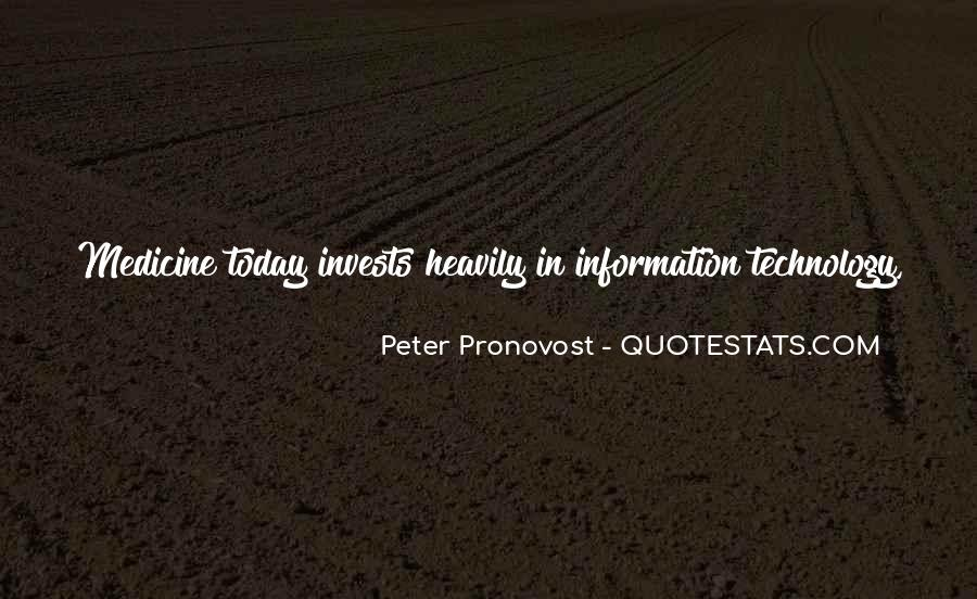 Quotes About Technology And Medicine #353391