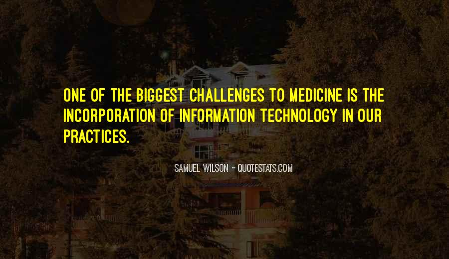 Quotes About Technology And Medicine #481802