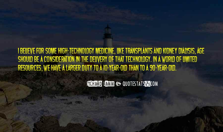 Quotes About Technology And Medicine #620660
