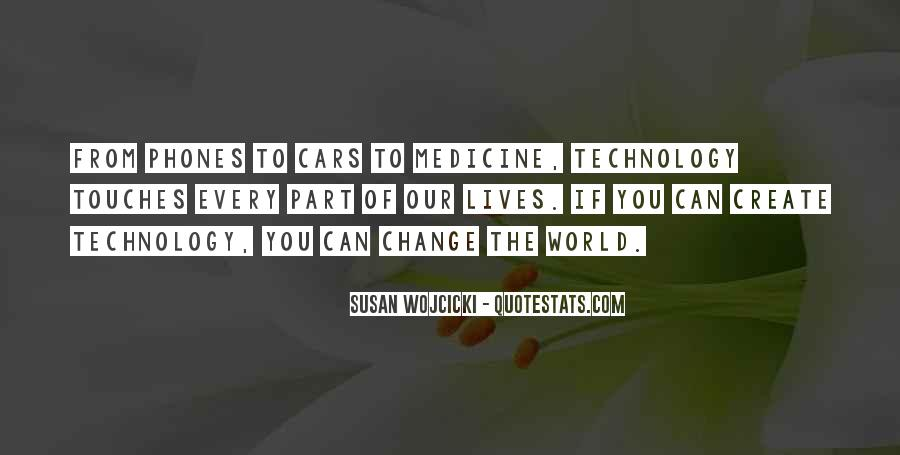 Quotes About Technology And Medicine #974499