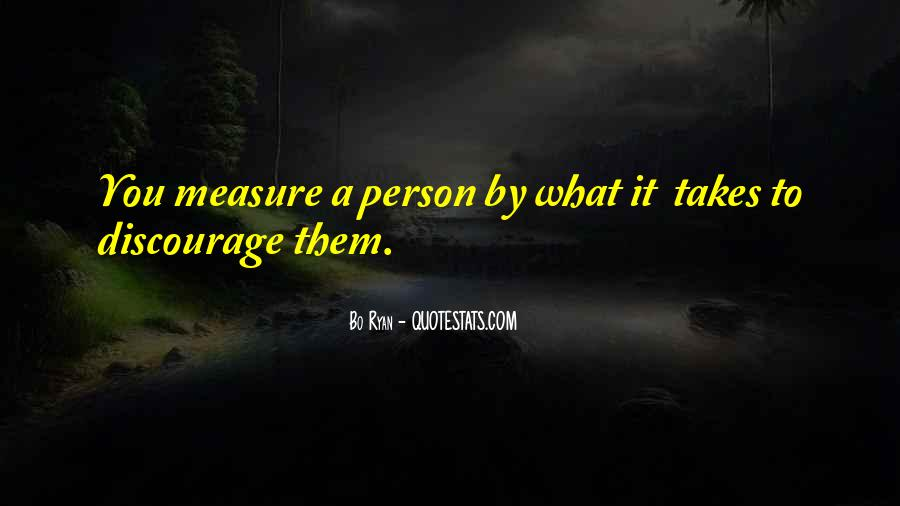 Quotes About Discouraging #1170673