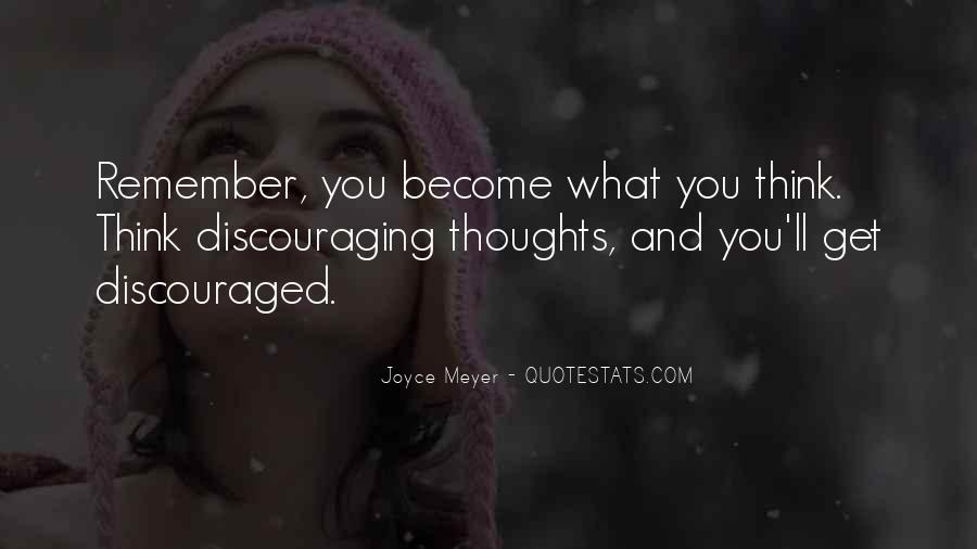 Quotes About Discouraging #353830