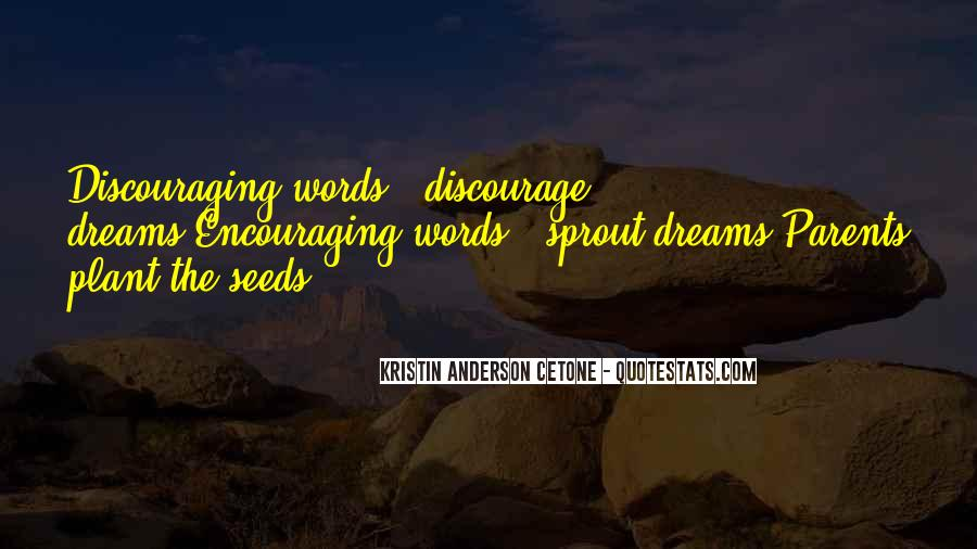 Quotes About Discouraging #781265