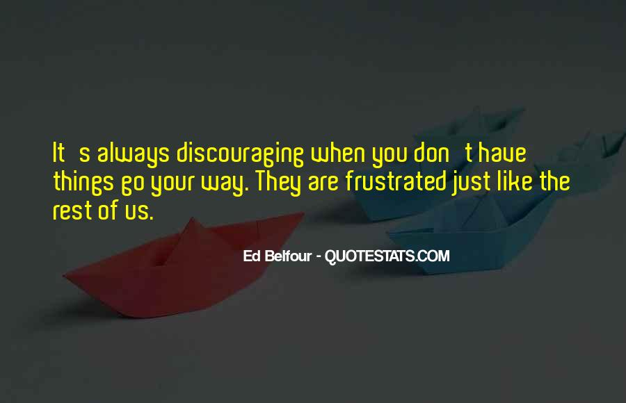 Quotes About Discouraging #993101