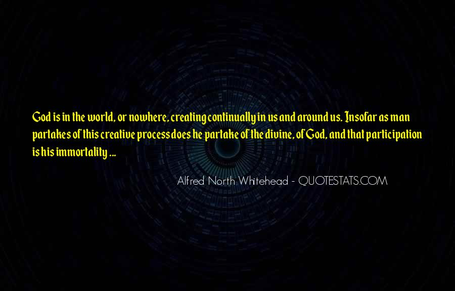 Quotes About Creativity And God #1159920