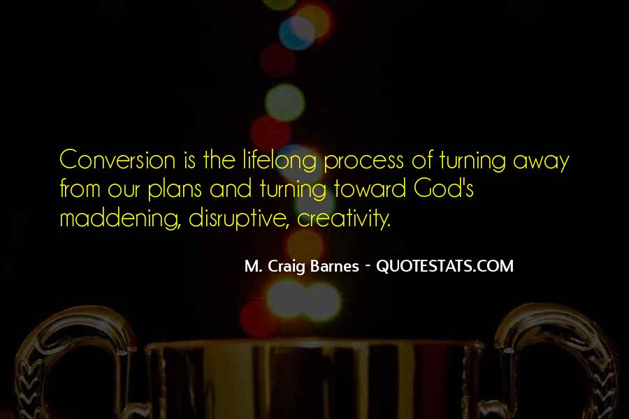 Quotes About Creativity And God #1493808