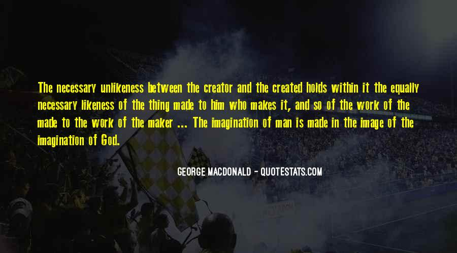 Quotes About Creativity And God #1632538