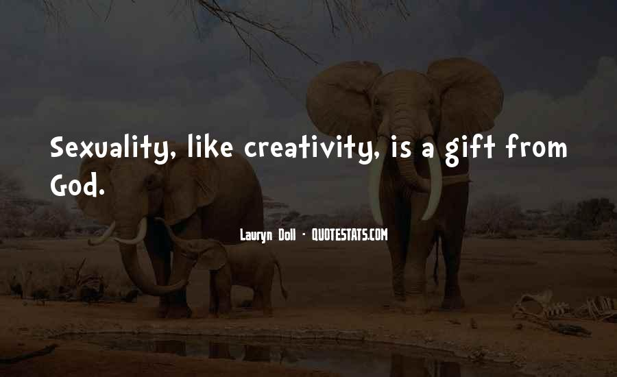 Quotes About Creativity And God #1703787