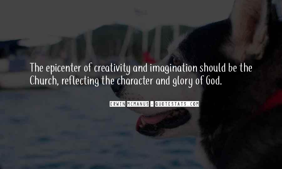 Quotes About Creativity And God #380309