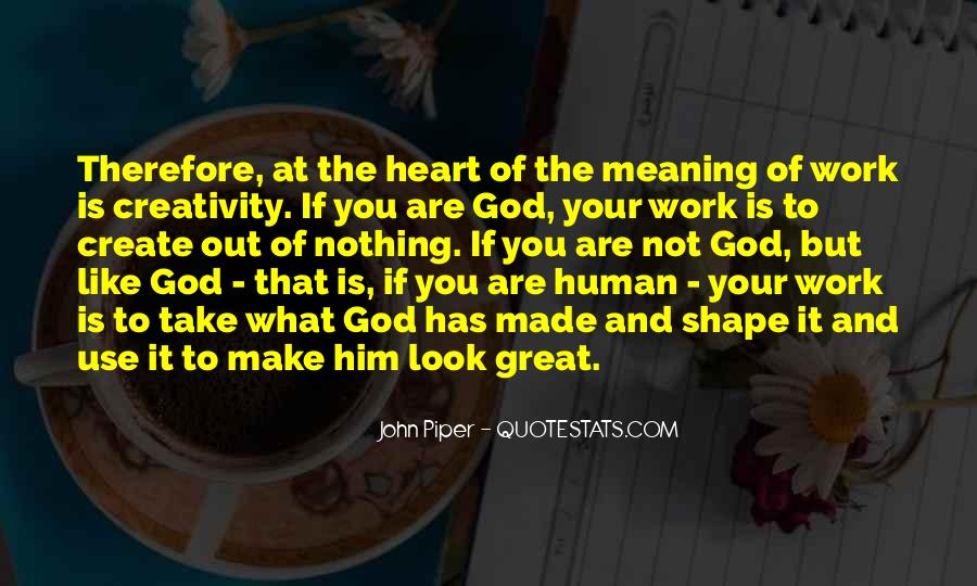 Quotes About Creativity And God #981938
