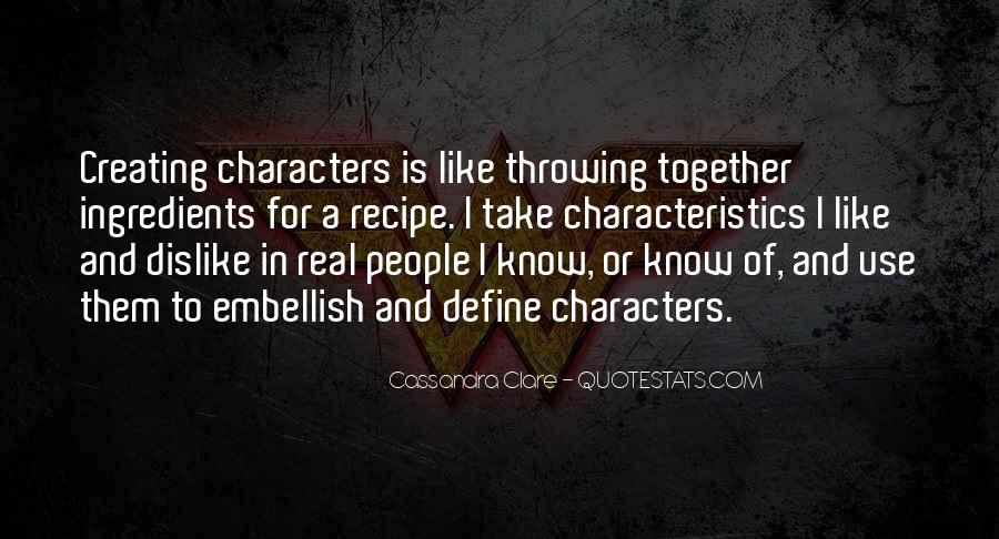 Quotes About People's Characteristics #589125