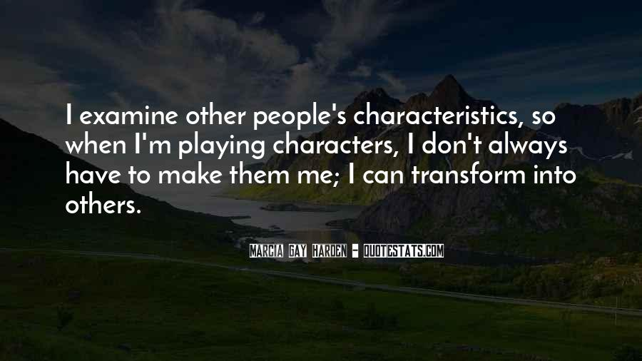 Quotes About People's Characteristics #737233