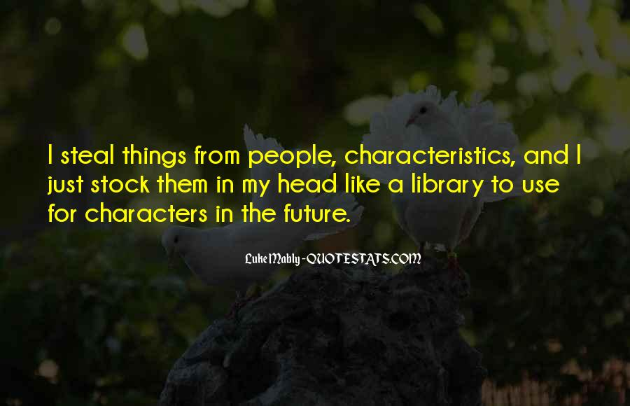 Quotes About People's Characteristics #795758