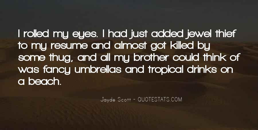 Quotes About Tropical Drinks #1815113