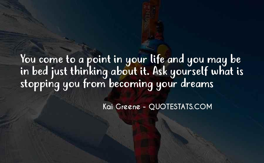 Quotes About What Dreams May Come #438749