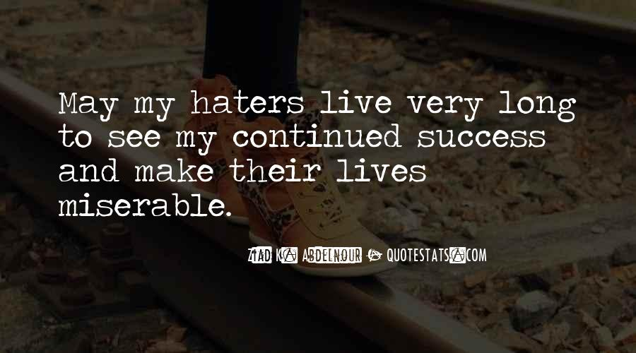 Quotes About Success And Haters #1104748