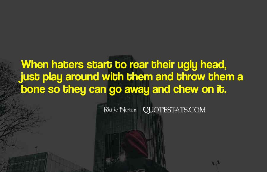 Quotes About Success And Haters #1361853