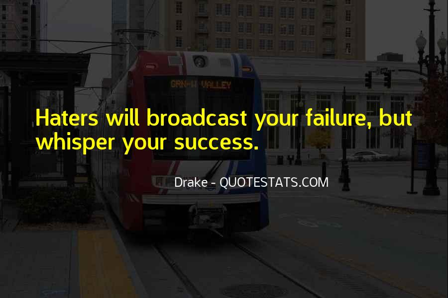 Quotes About Success And Haters #556073