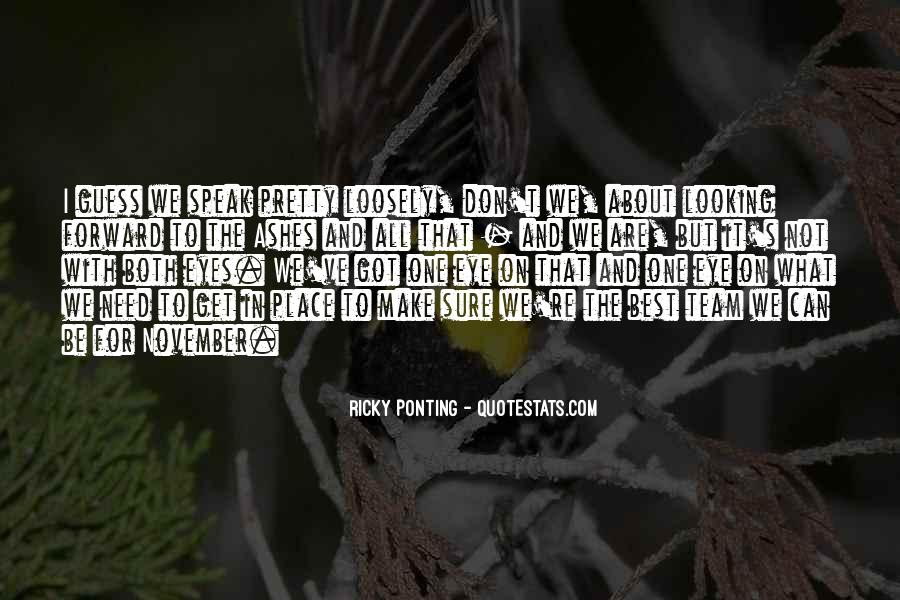 Quotes About Ponting #1349969