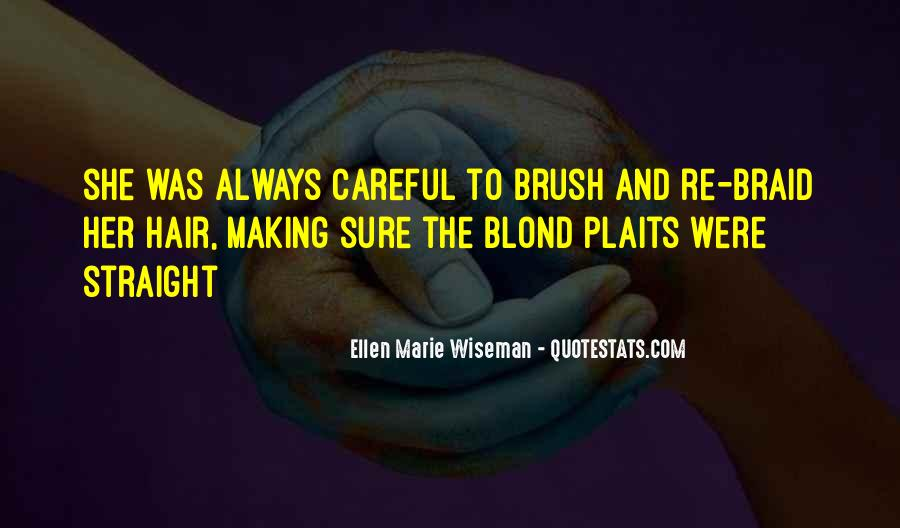 Quotes About Hair Plaits #785740