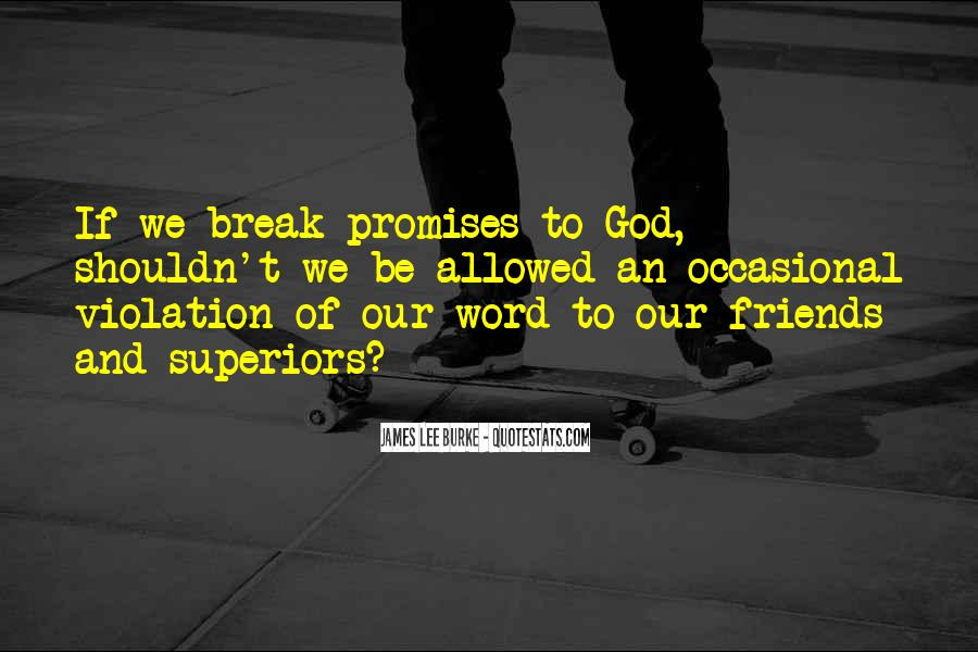 Quotes About Promises And Friends #1274400