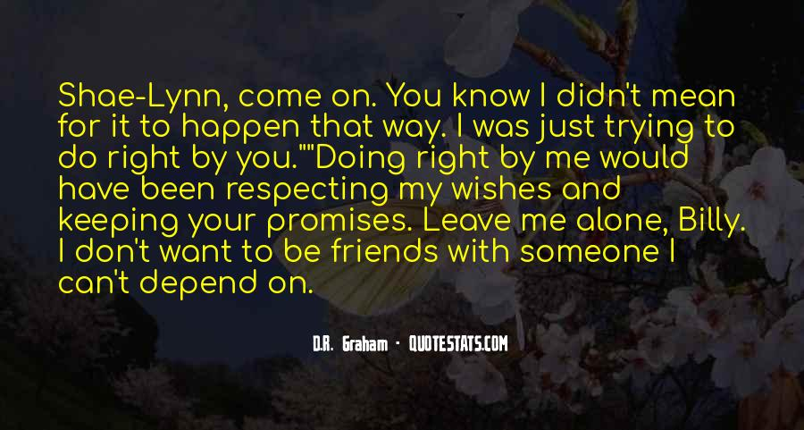 Quotes About Promises And Friends #768838