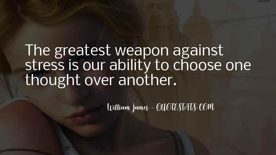 Quotes About Ability To Choose #1194872