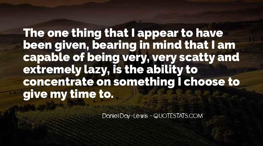 Quotes About Ability To Choose #1480018