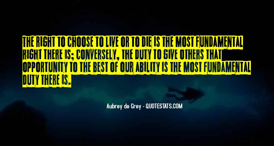 Quotes About Ability To Choose #1499655