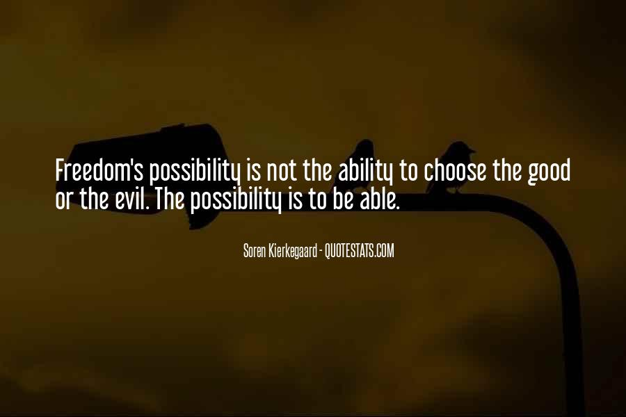 Quotes About Ability To Choose #1605140