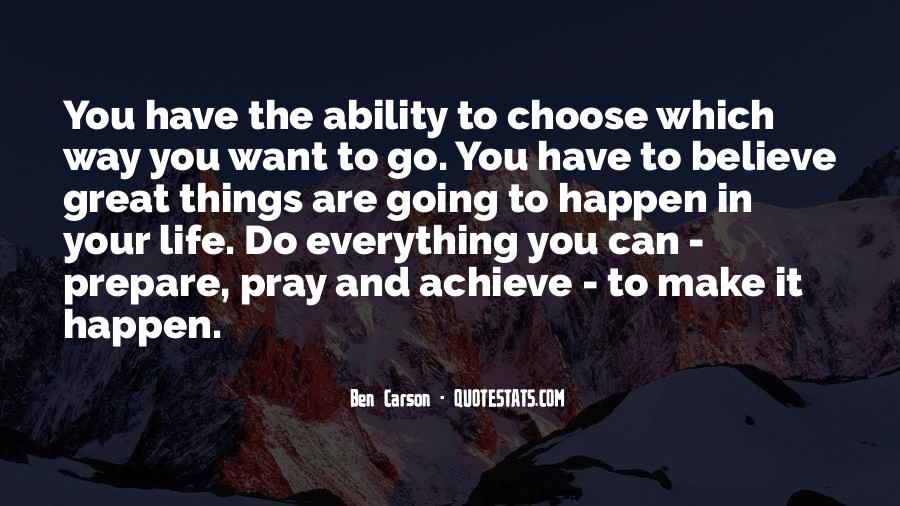 Quotes About Ability To Choose #1645696