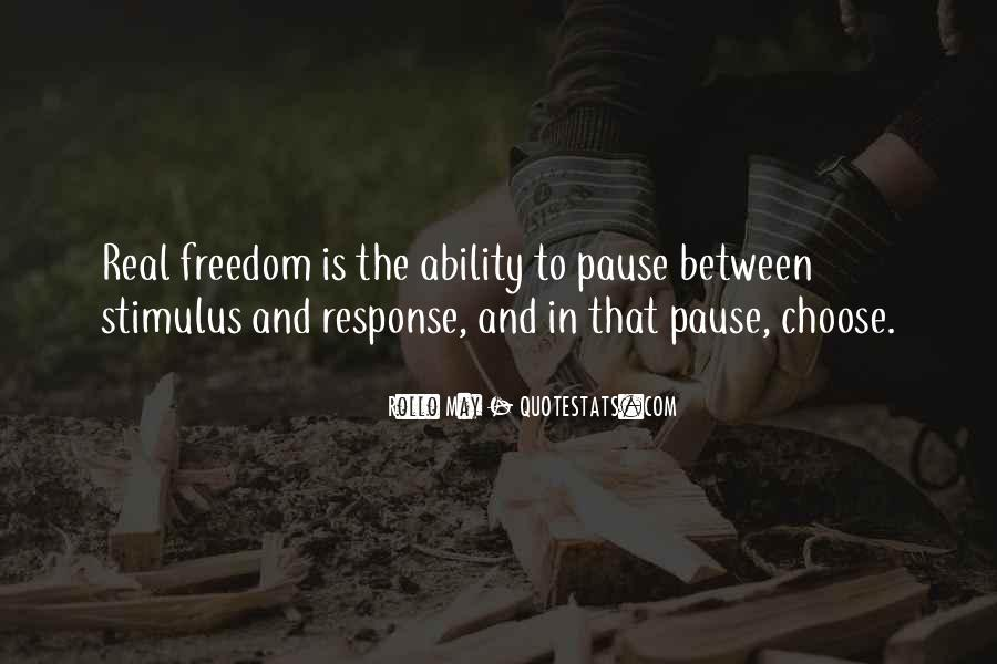 Quotes About Ability To Choose #1647014