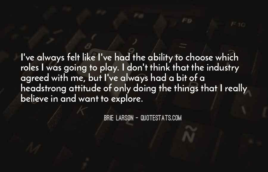 Quotes About Ability To Choose #18172