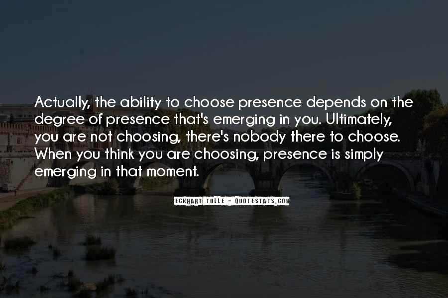 Quotes About Ability To Choose #197652