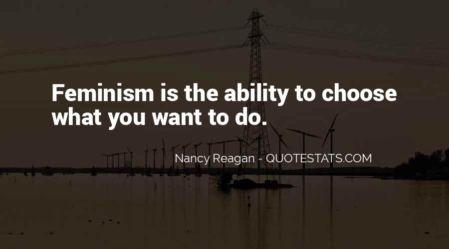 Quotes About Ability To Choose #419960