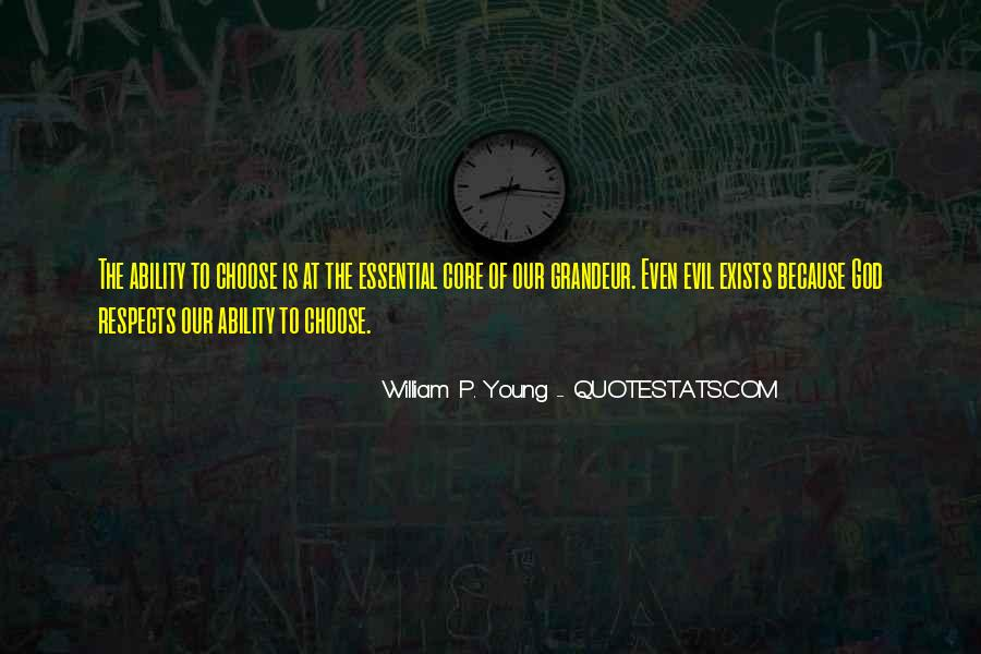 Quotes About Ability To Choose #426653