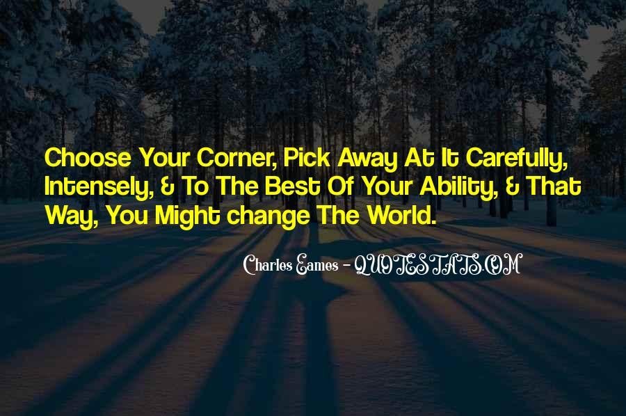 Quotes About Ability To Choose #506647