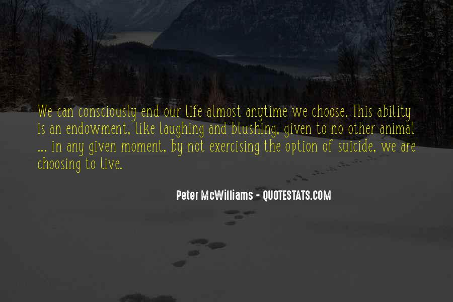 Quotes About Ability To Choose #761023