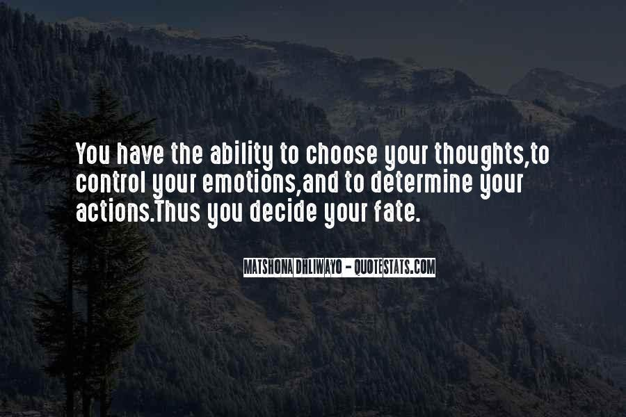 Quotes About Ability To Choose #862032