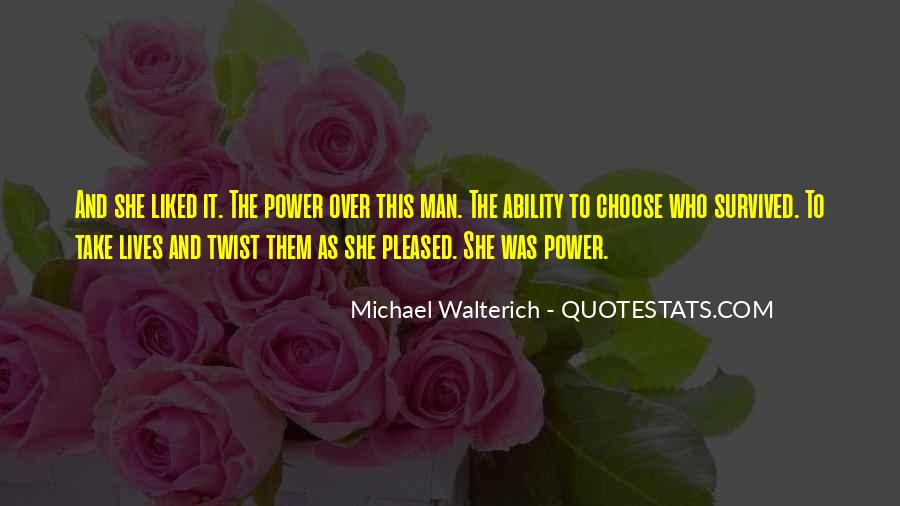 Quotes About Ability To Choose #876019