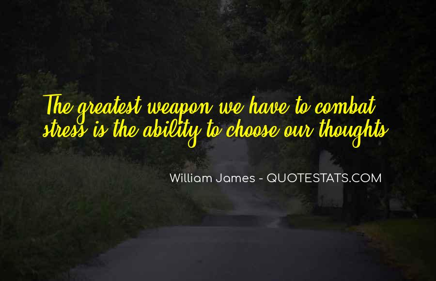 Quotes About Ability To Choose #902297