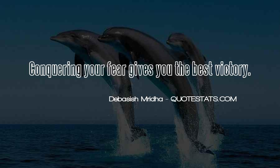 Quotes About Facing Fears #1070621