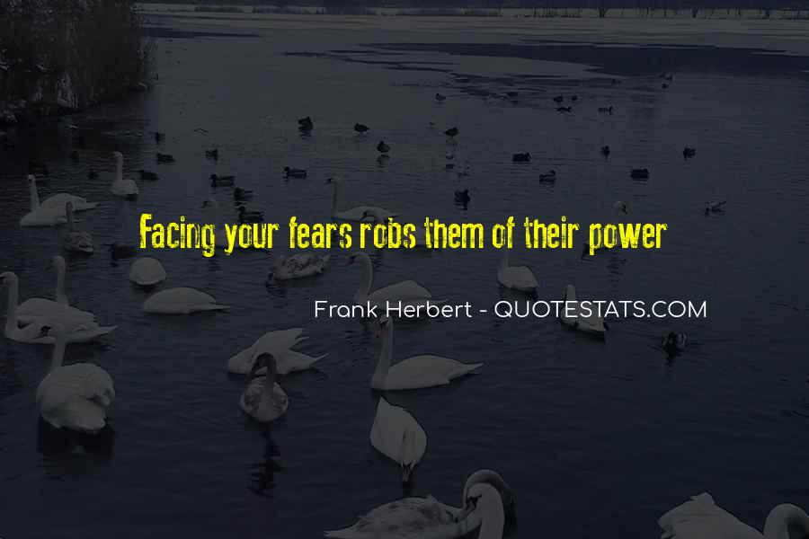 Quotes About Facing Fears #1126528