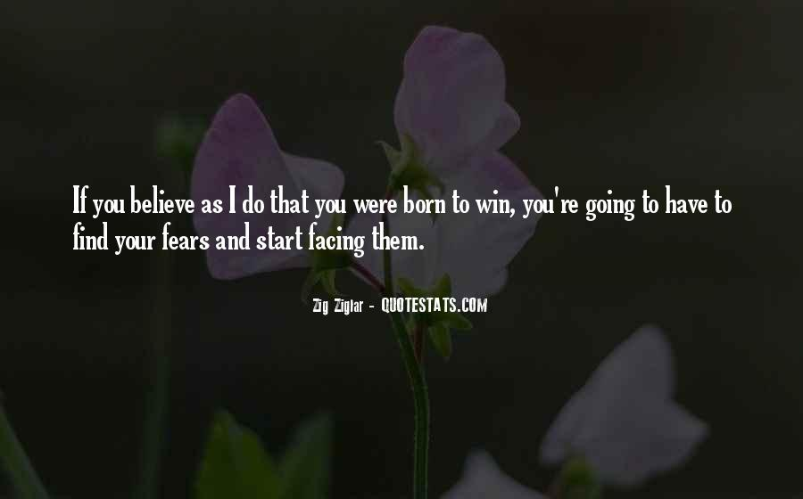 Quotes About Facing Fears #115815