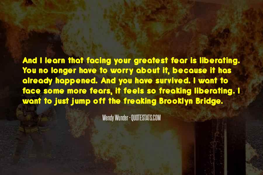 Quotes About Facing Fears #1414652