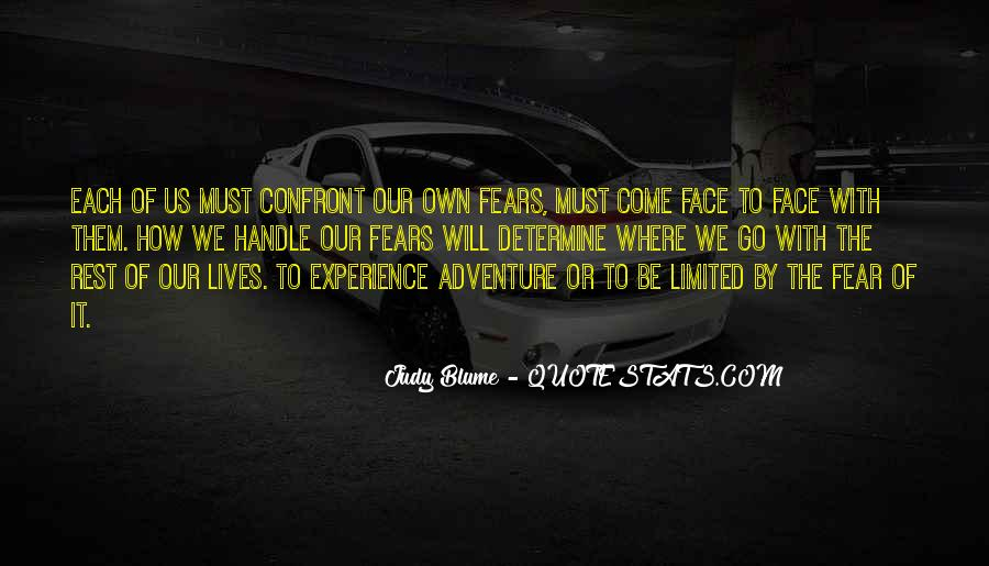 Quotes About Facing Fears #1418384